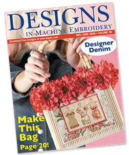 Designs in Machine Embroidery Volume 38 May/June 2006